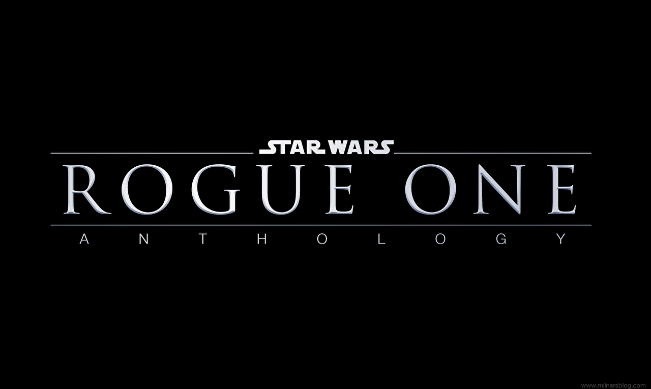 Wallpaper Rogue One: A Star Wars Story Anthology text film Black background Movies lettering Word - Lettering